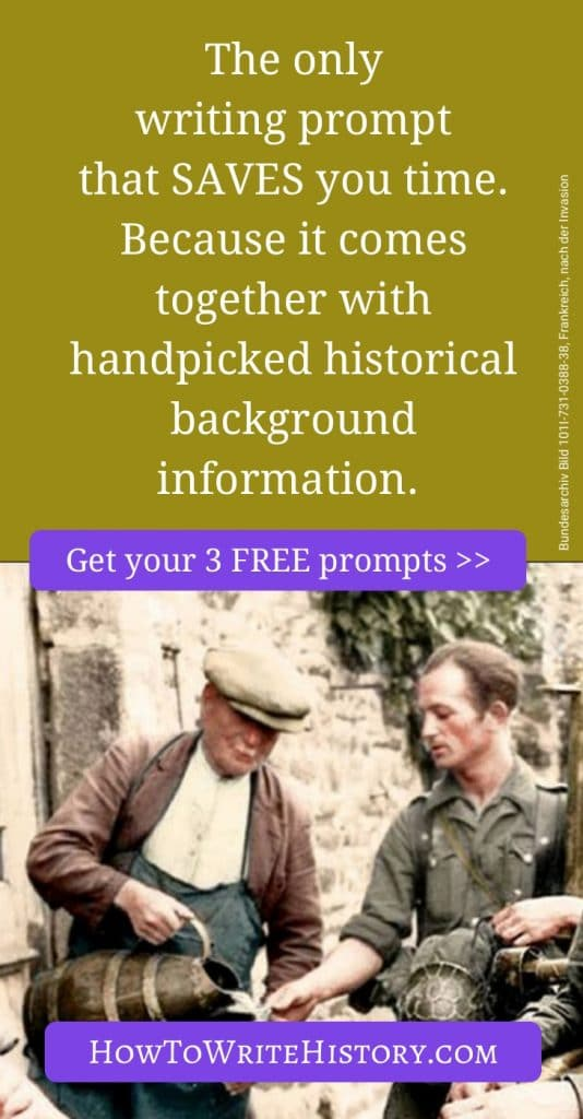 The only writing prompt that SAVES you time. Because it comes together with handpicked historical background information.